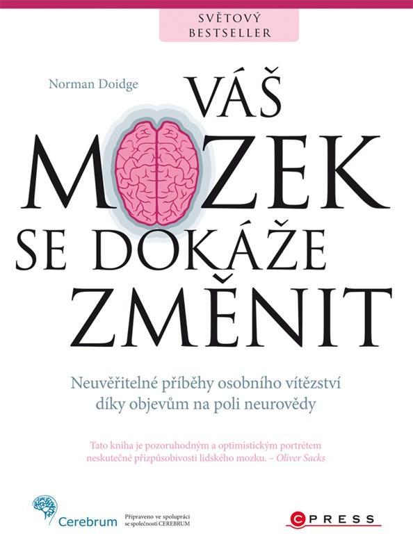 Váš mozek se dokáže změnit