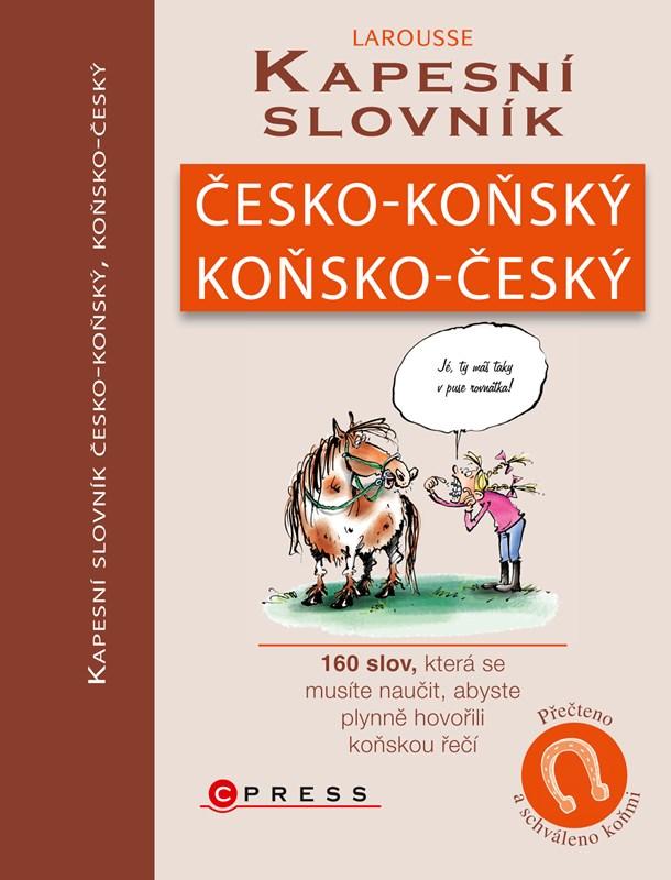 Kapesní slovník česko-koňský/koňsko-český