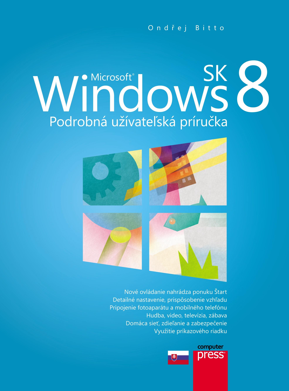 Microsoft Windows 8 SK - Podrobná užívateľská príručka