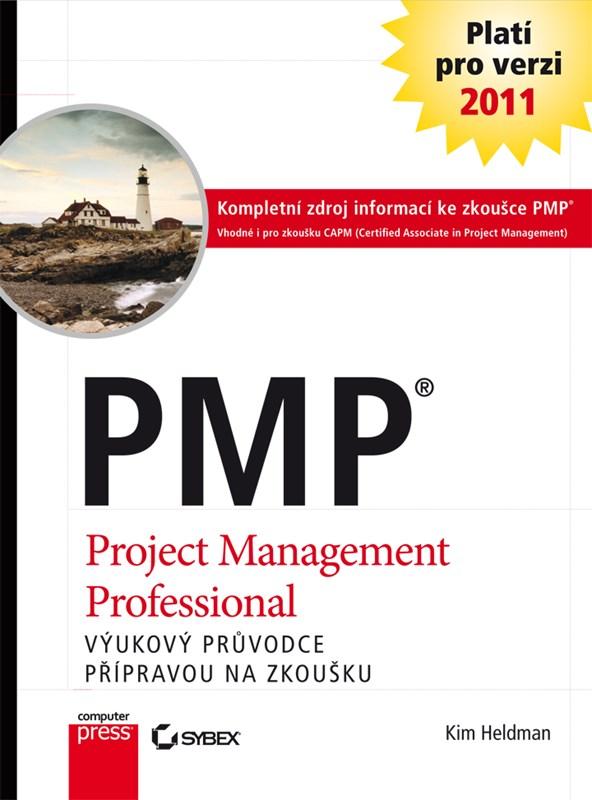 PMP Praktický průvodce přípravou na zkoušku