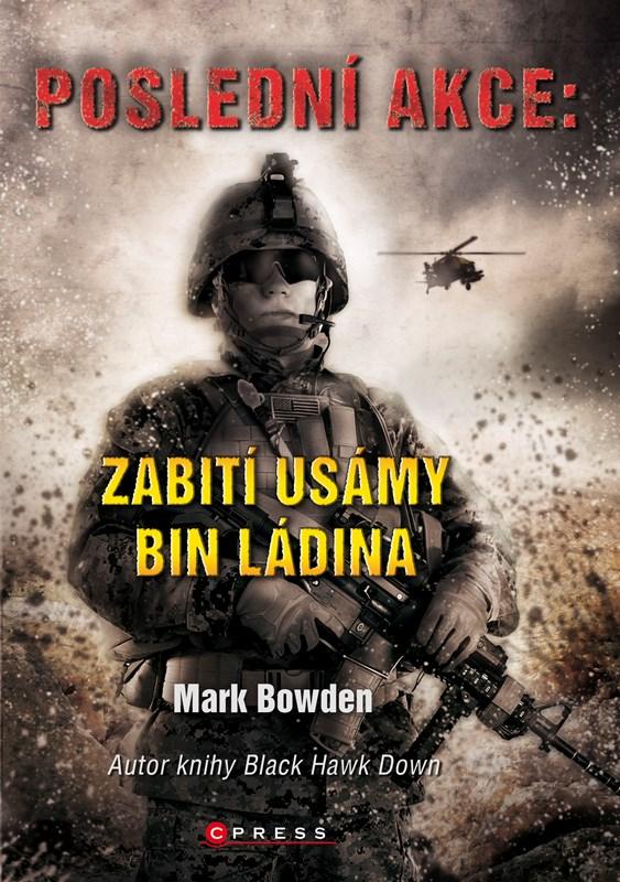 Poslední akce: Zabití Usámy bin Ládina