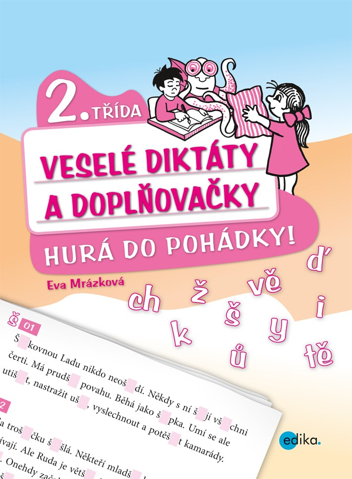 Veselé diktáty a doplňovačky - Hurá do pohádky (2. třída)