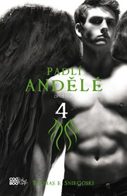 Padlí andělé 4 - Opuštění