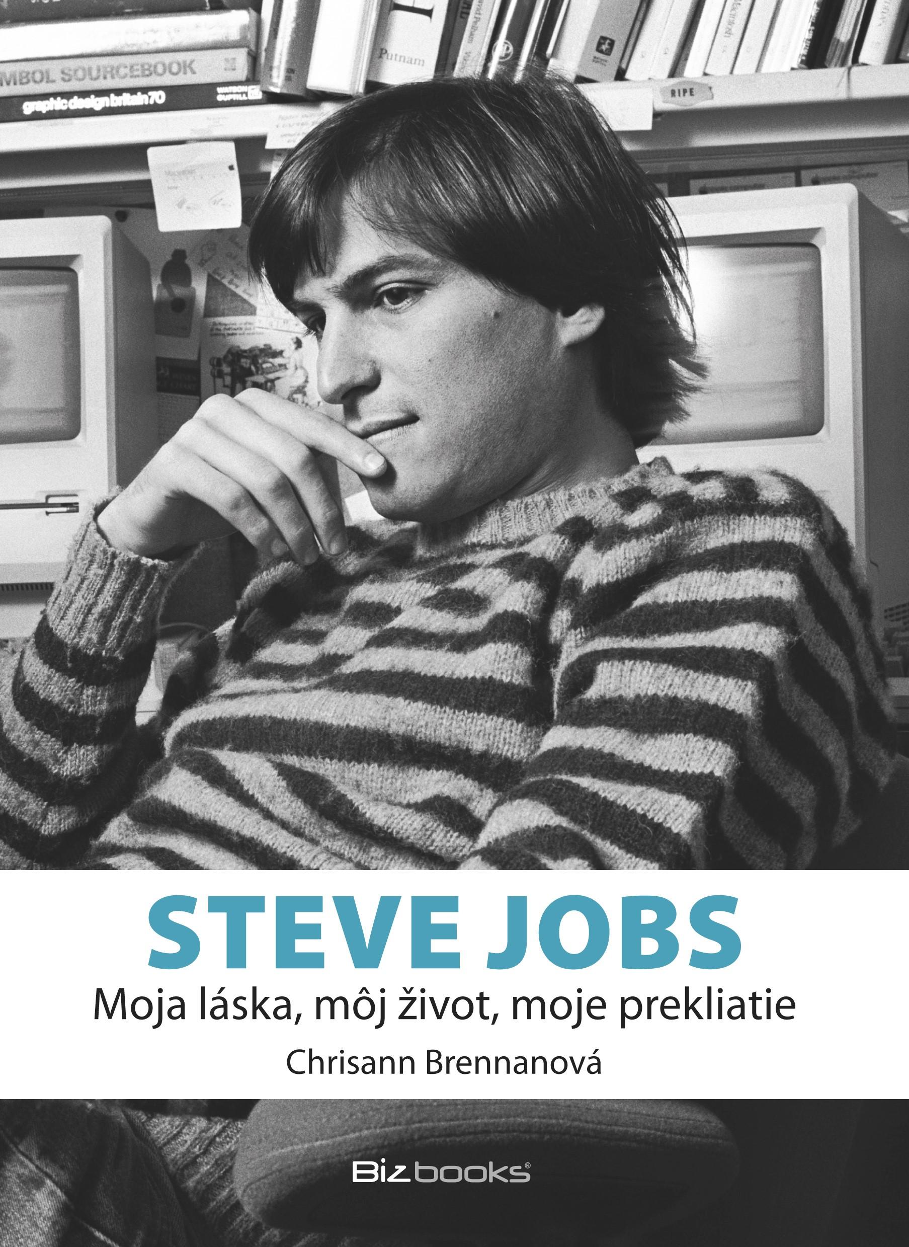 Steve Jobs - môj život, moja láska, moje prekliatie