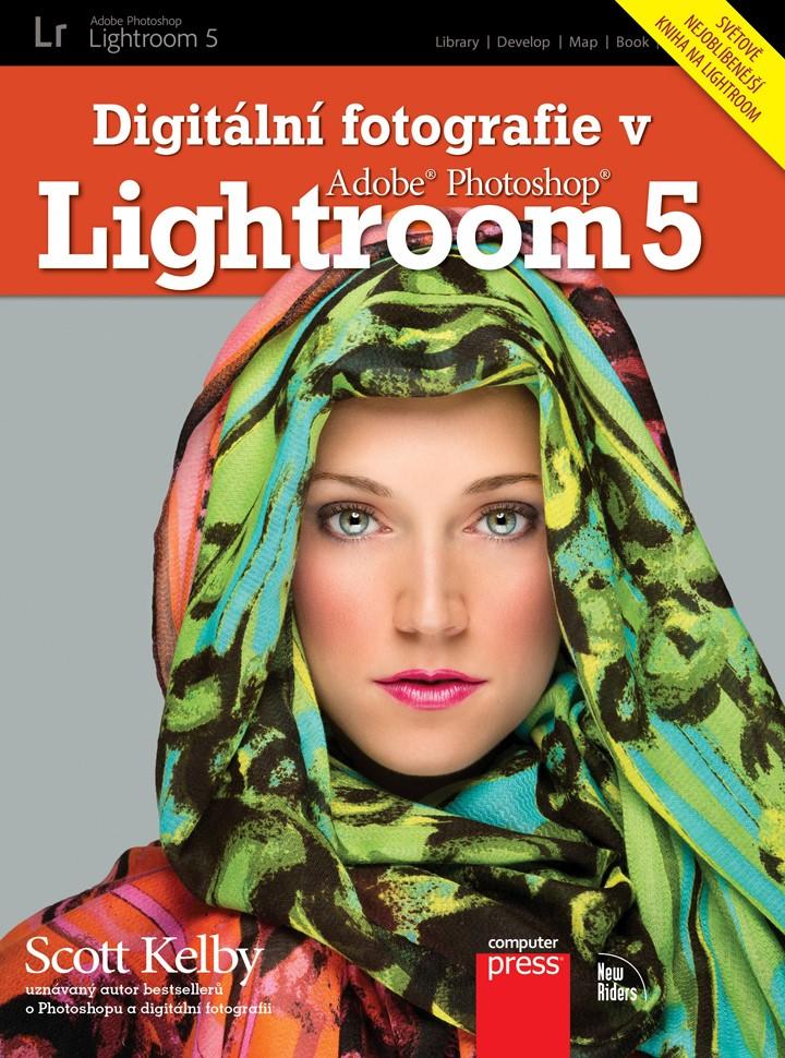 Digitální fotografie v Adobe Photoshop Lightroom 5