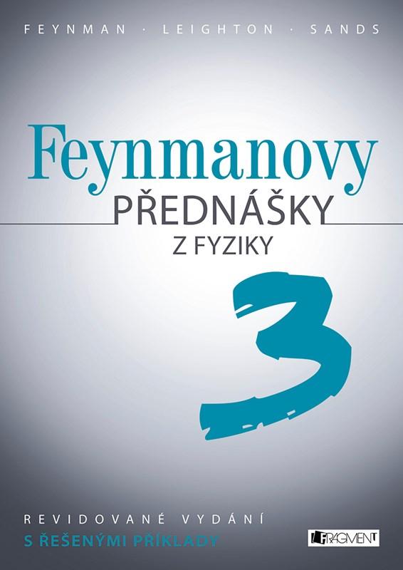 Feynmanovy přednášky z fyziky - revidované vydání - 3.díl