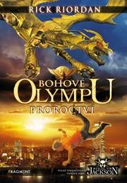 Bohové Olympu – Proroctví