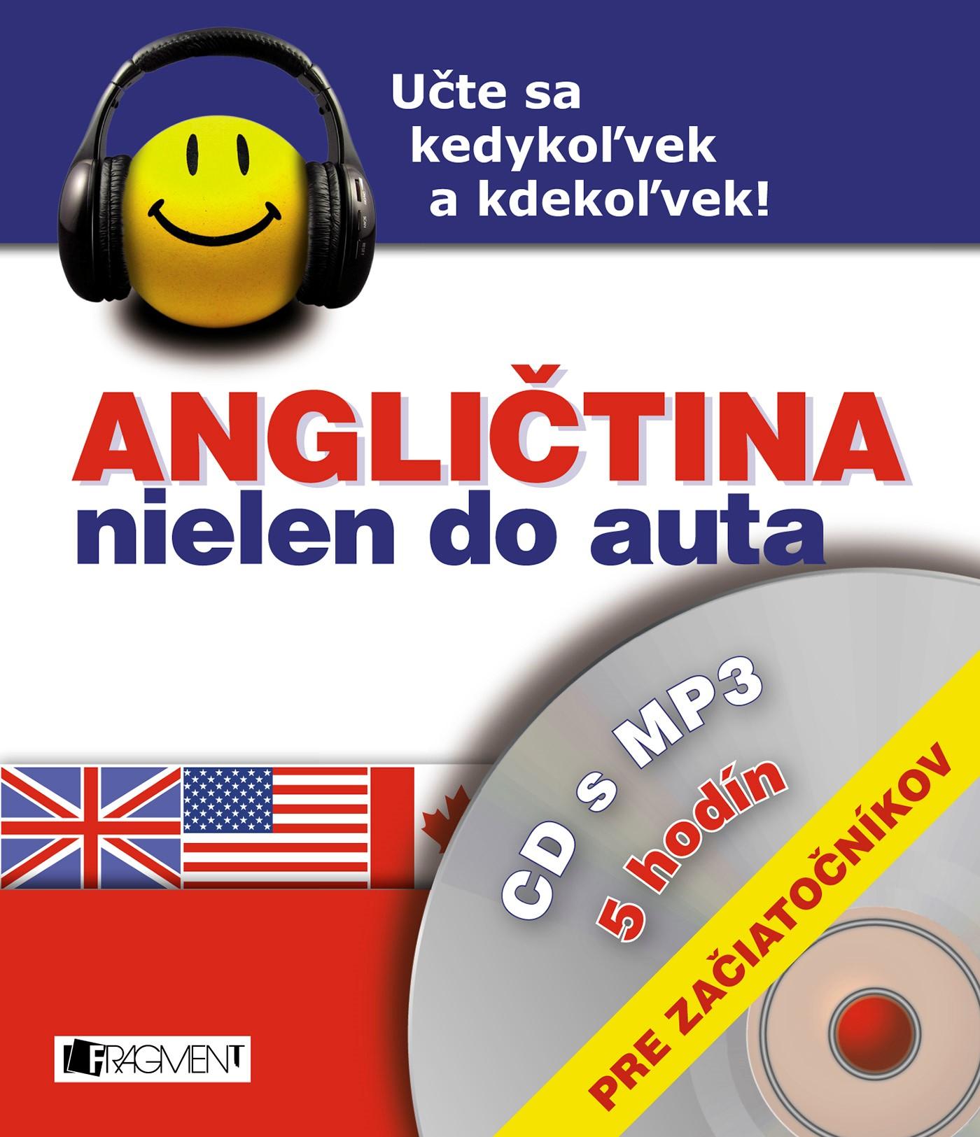 Angličtina nielen do auta – CD s MP3 – pre začiatočníkov
