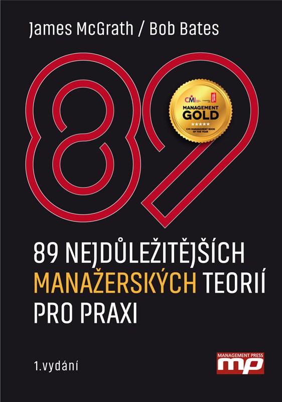 89 nejdůležitějších  manažerských teorií pro praxi