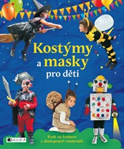 Kostýmy a masky pro děti