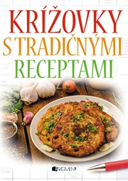 Krížovky s tradičnými receptami