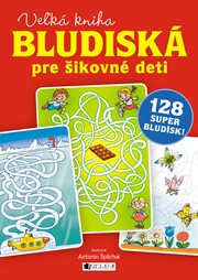Veľká kniha – bludiská pre šikovné deti