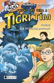 MINI Tigrí tím – Poklad v pirátskej pevnosti