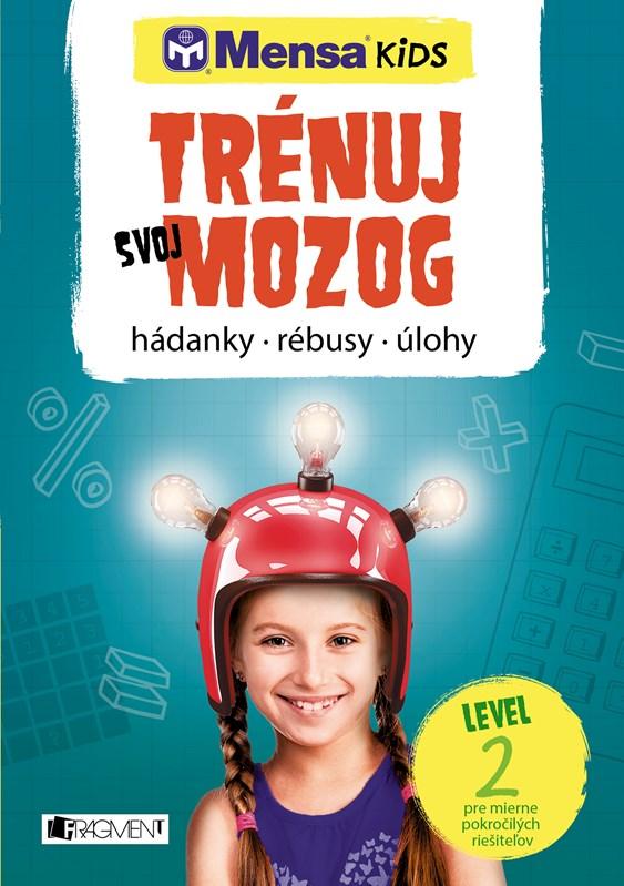 Mensa KIDS – Trénuj svoj mozog 2