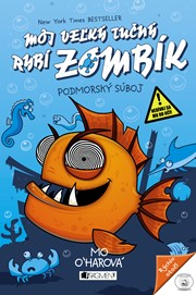 Môj veľký tučný RYBÍ ZOMBÍK – Podmorský súboj