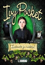 Ivy Pocket – Zastavte ju niekto!