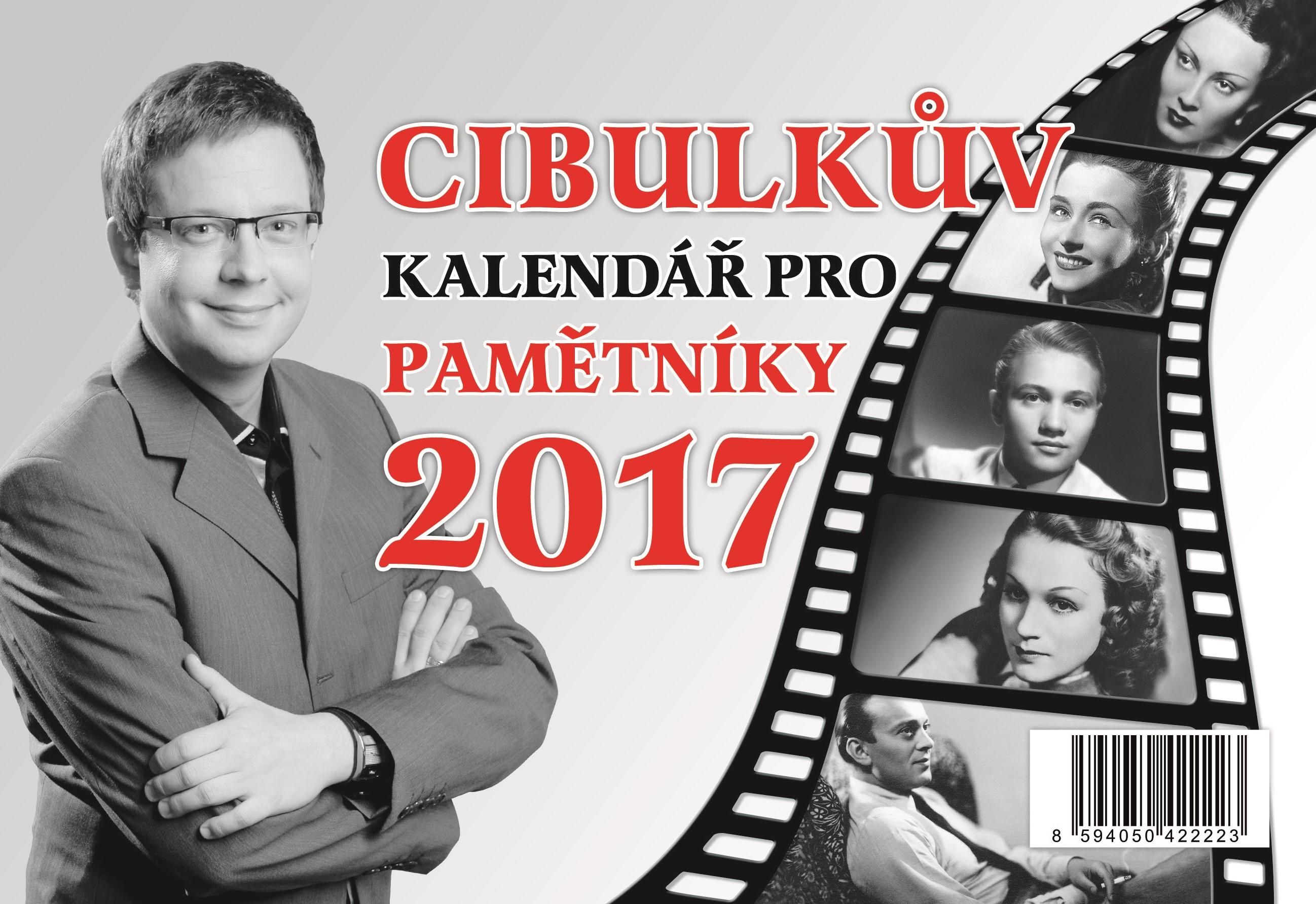 Cibulkův kalendář pro pamětníky 2017