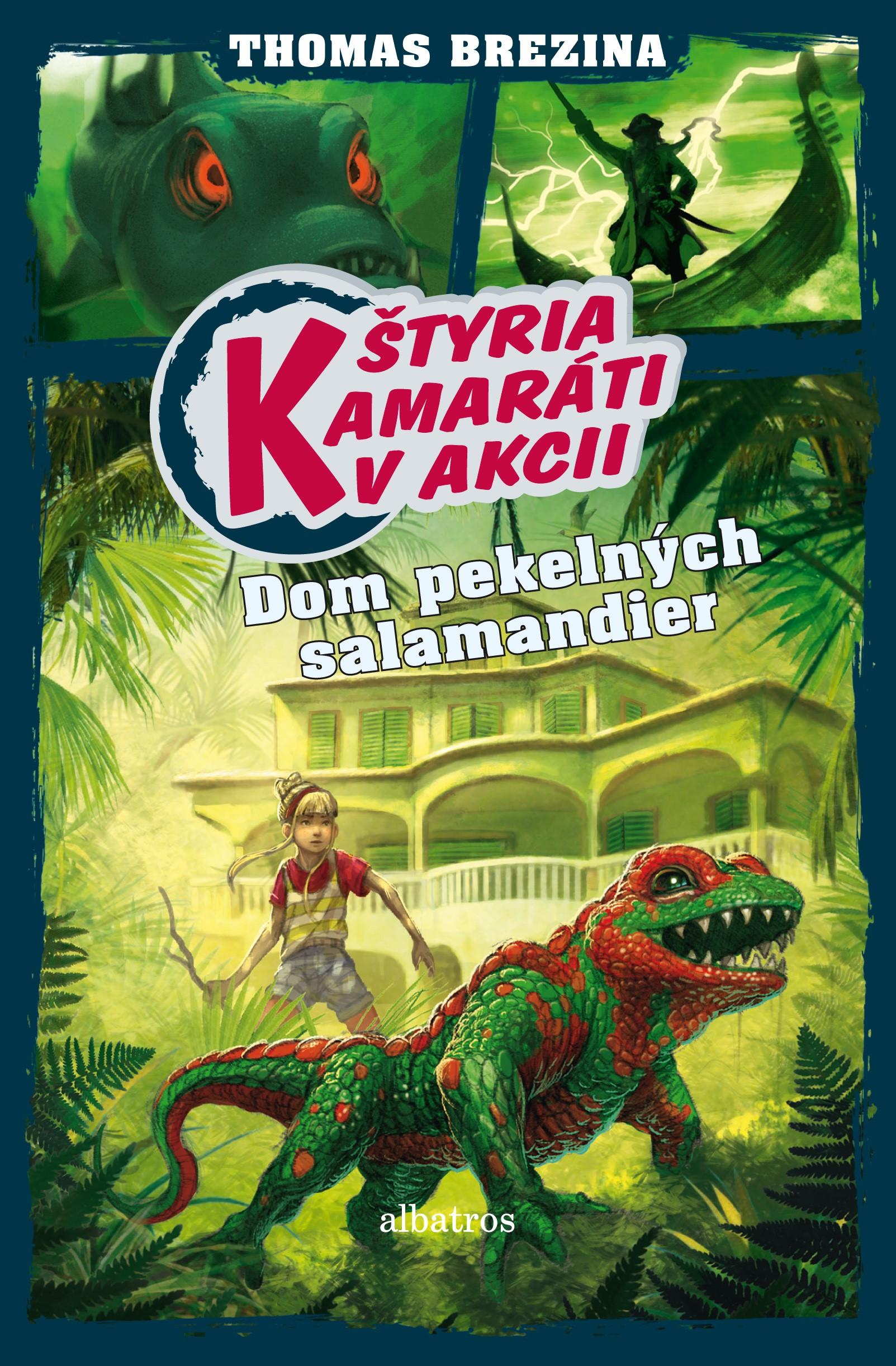 Štyria kamaráti v akcii: Dom pekelných salamandier