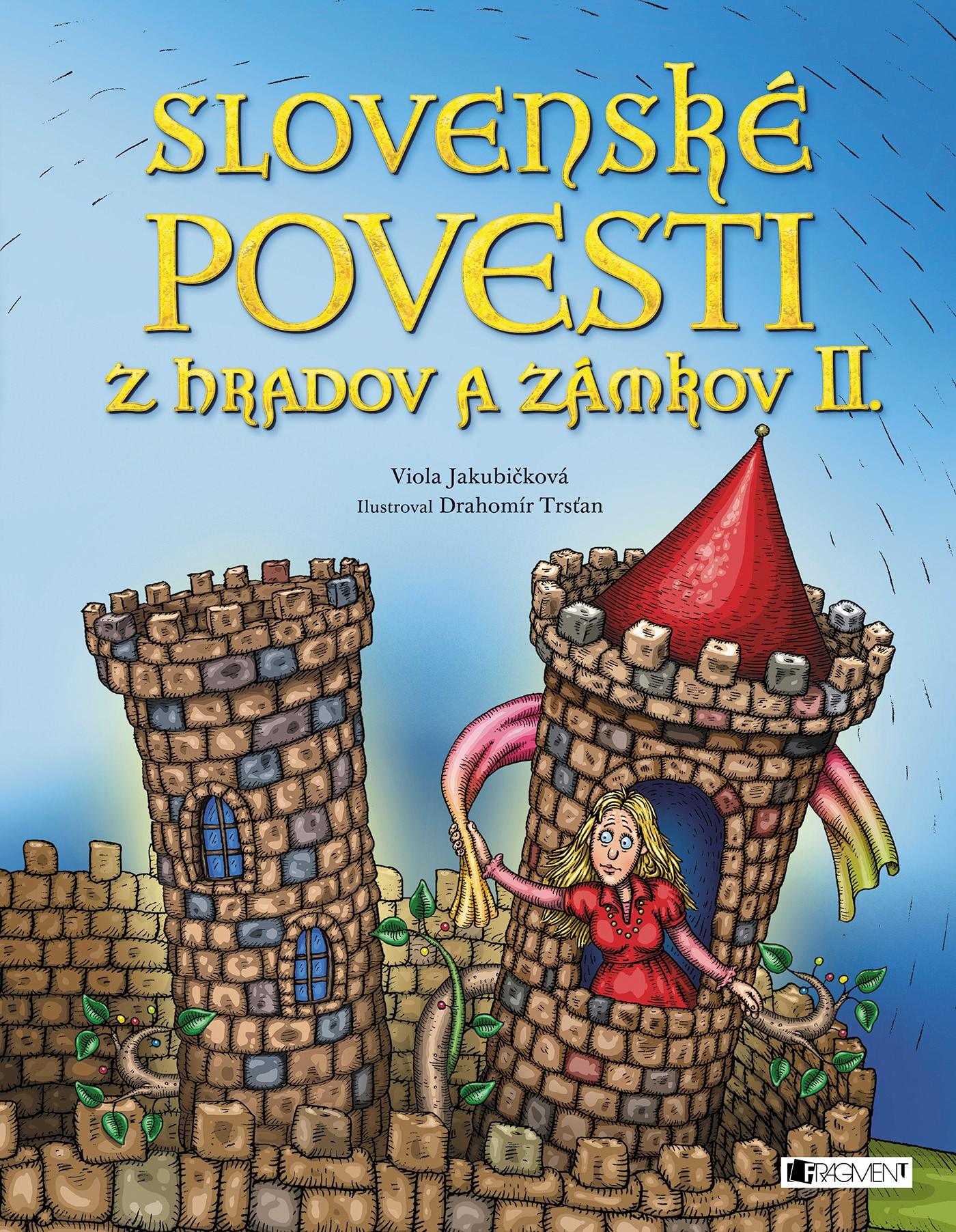 Slovenské povesti z hradov a zámkov II.