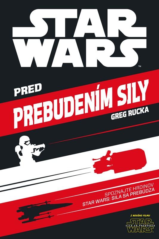 Star Wars - Pred prebudením síly
