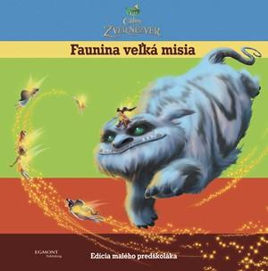 Víly - Cililing a Zver Nezver - Faunina veľká misia - Edícia malého predškoláka