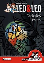 Detektívna kancelária Leo & Leo – Tvrdohlavý papagáj