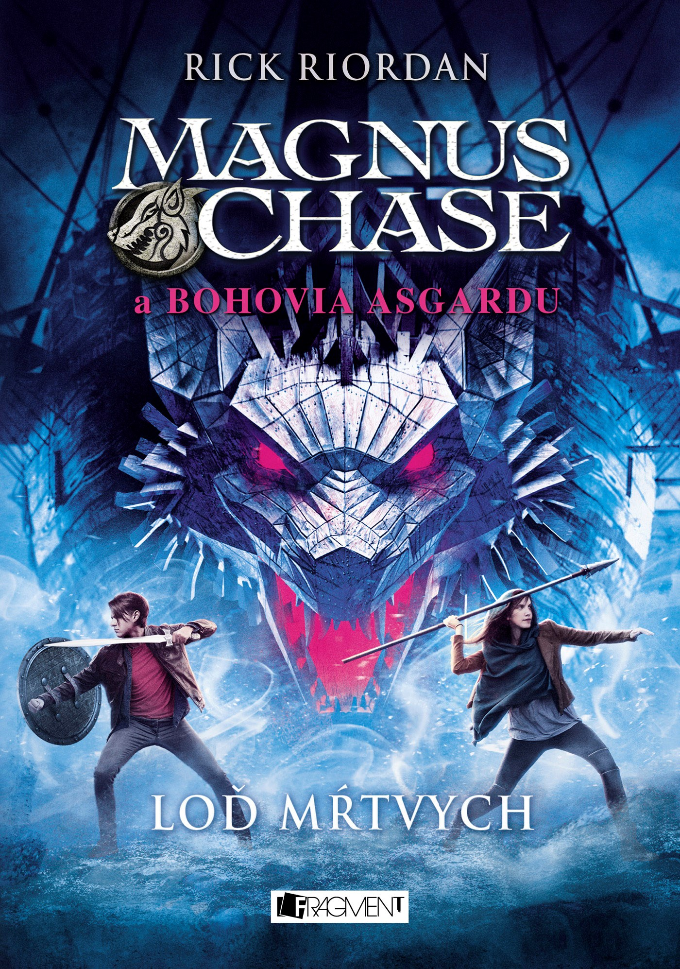 Magnus Chase a bohovia Asgardu – Loď mŕtvych