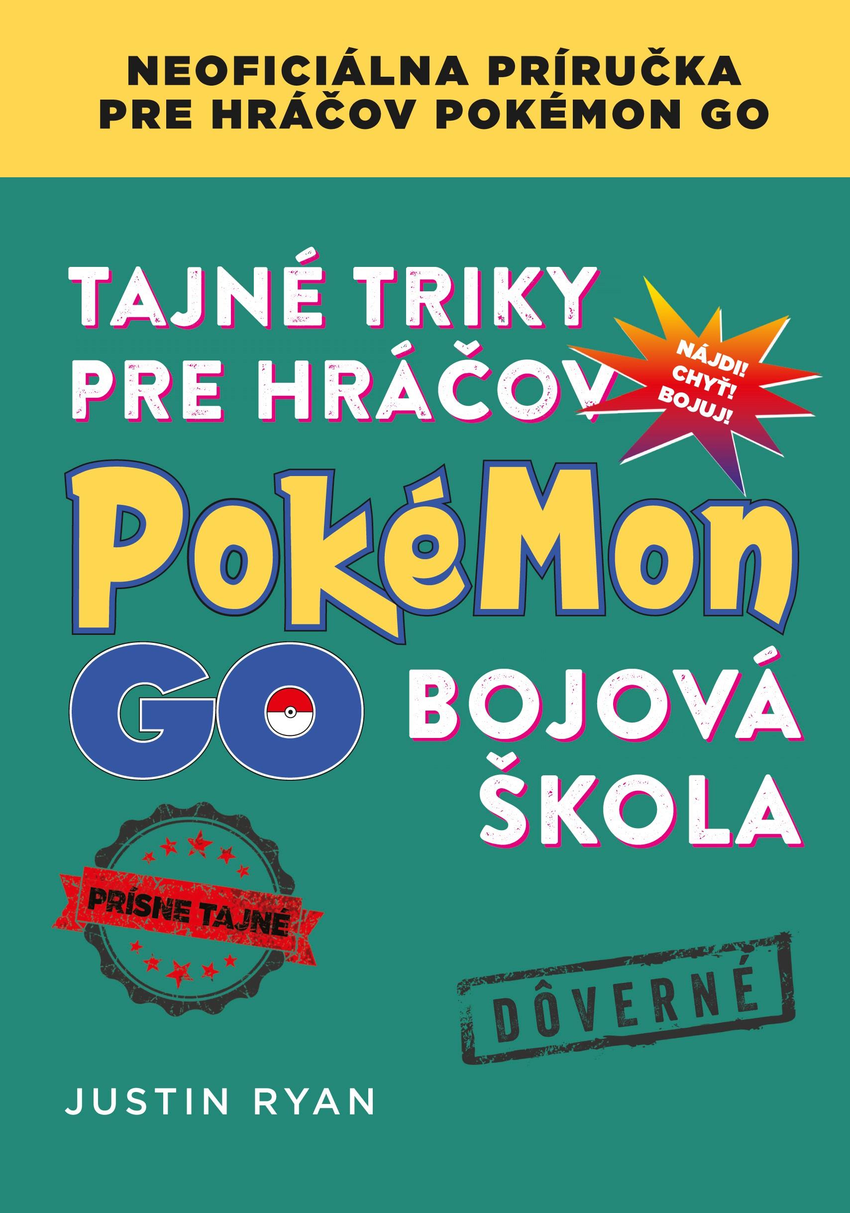 Tajné triky pre hráčov Pokémon GO: Bojová škola