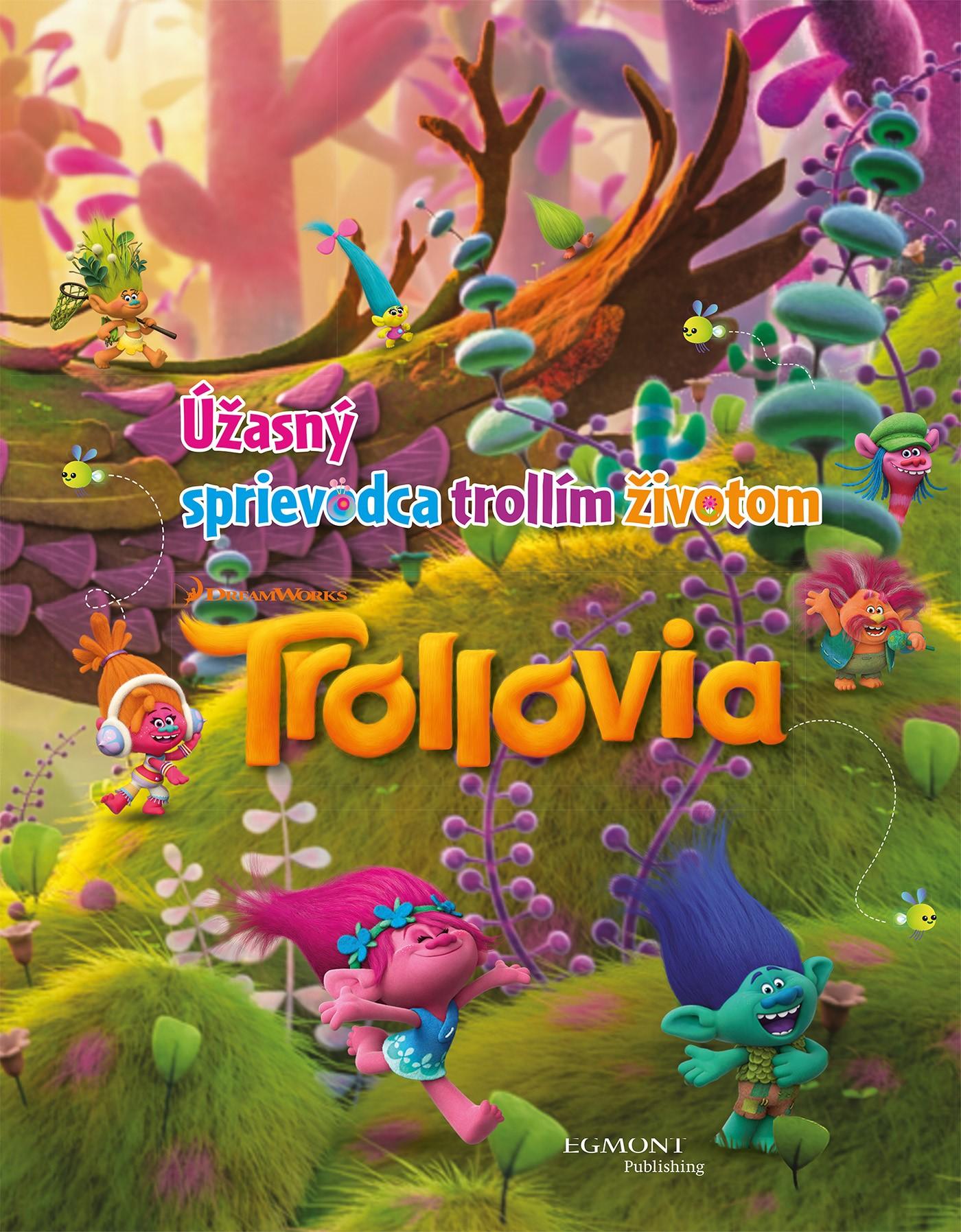 088f1ddba Trollovia - Úžasný sprievodca trollím životom   Albatrosmedia.sk