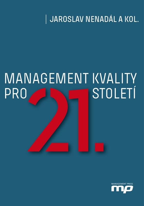 Management kvality pro 21. století