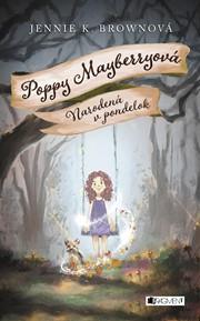 Poppy Mayberryová 1 - Narodená v pondelok