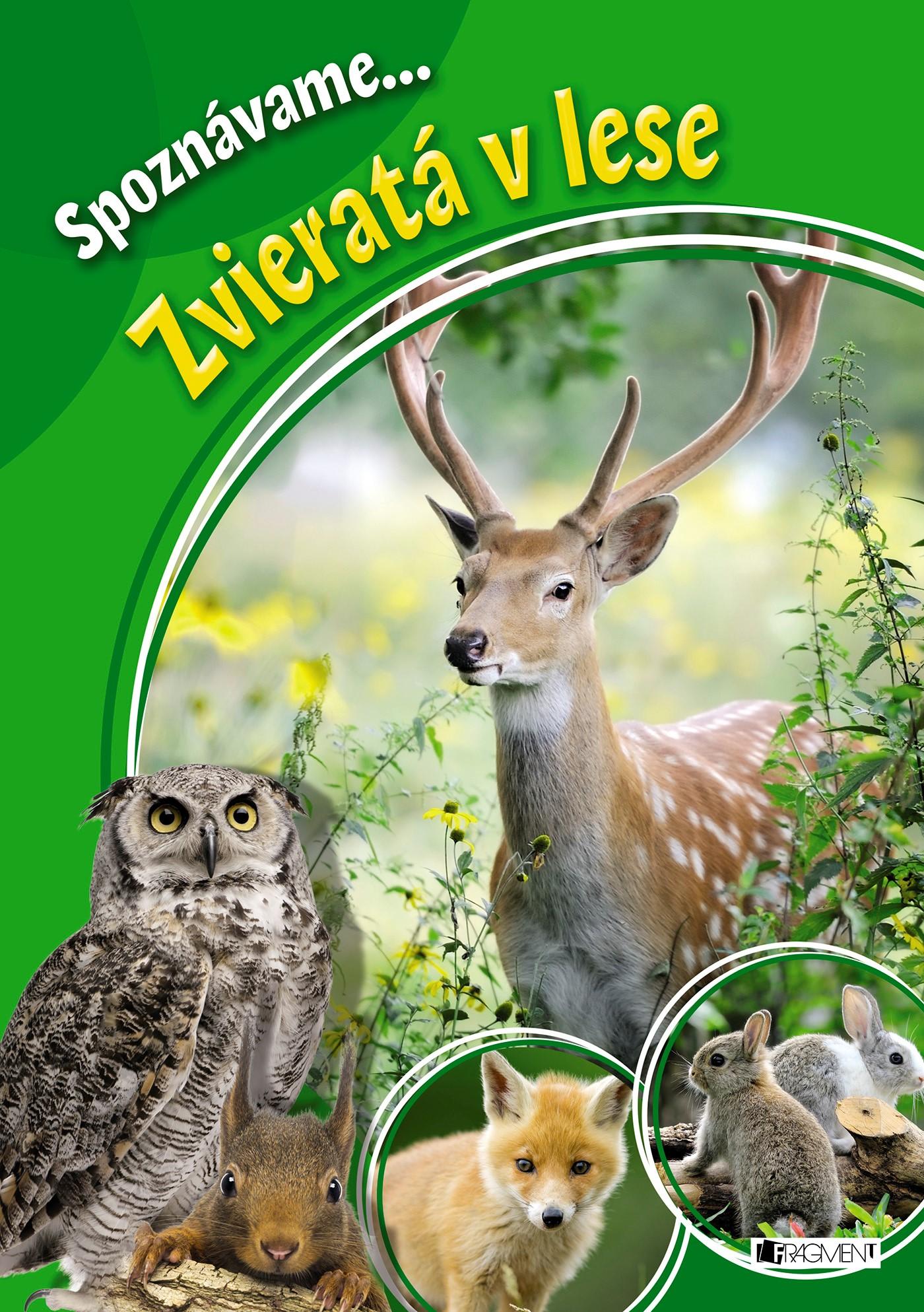 Spoznávame... Zvieratá v lese