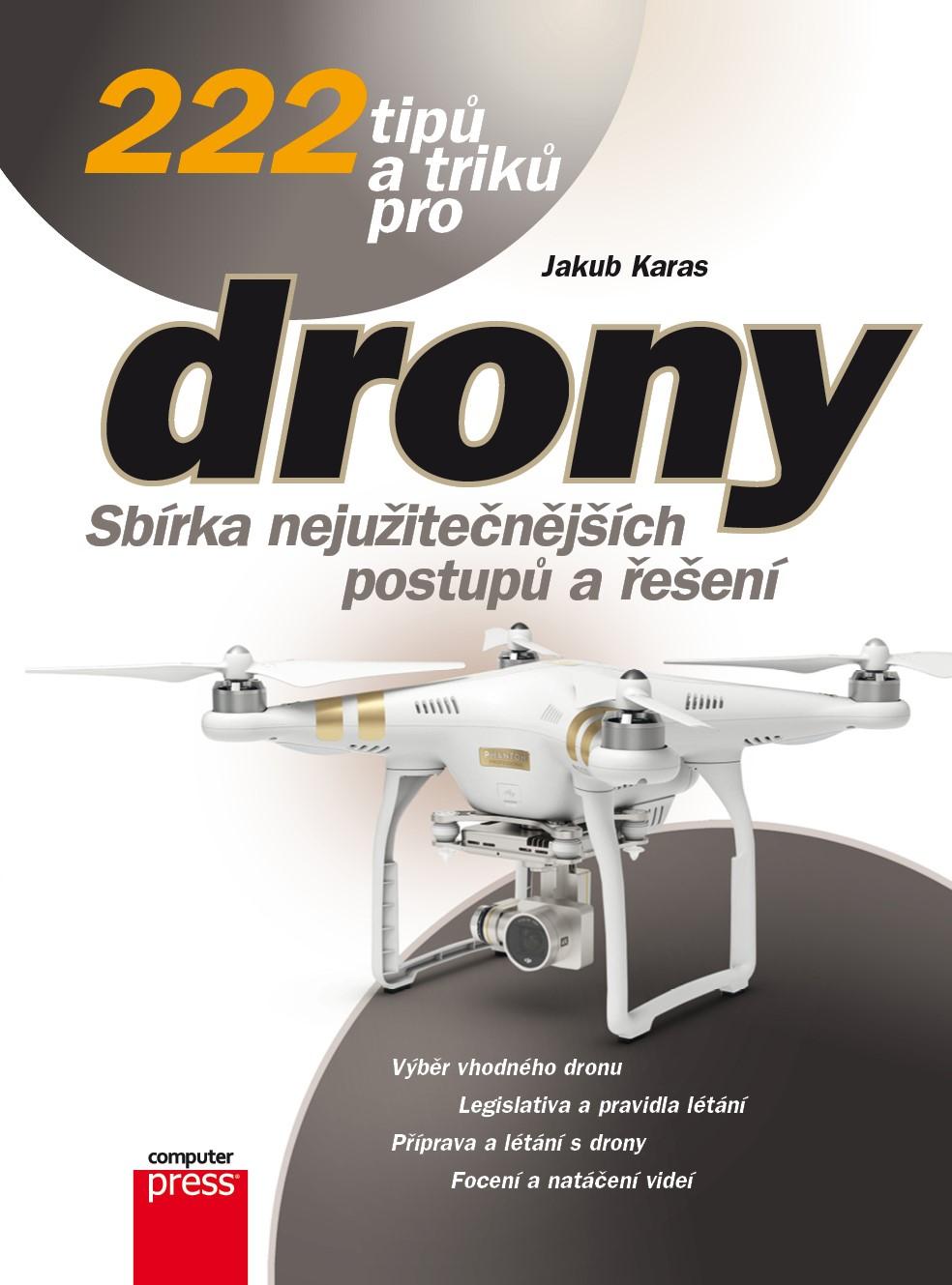 222 tipů a triků pro drony
