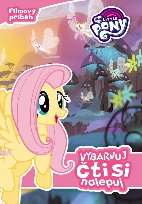 My Little Pony - Vybarvuj, čti si, nalepuj