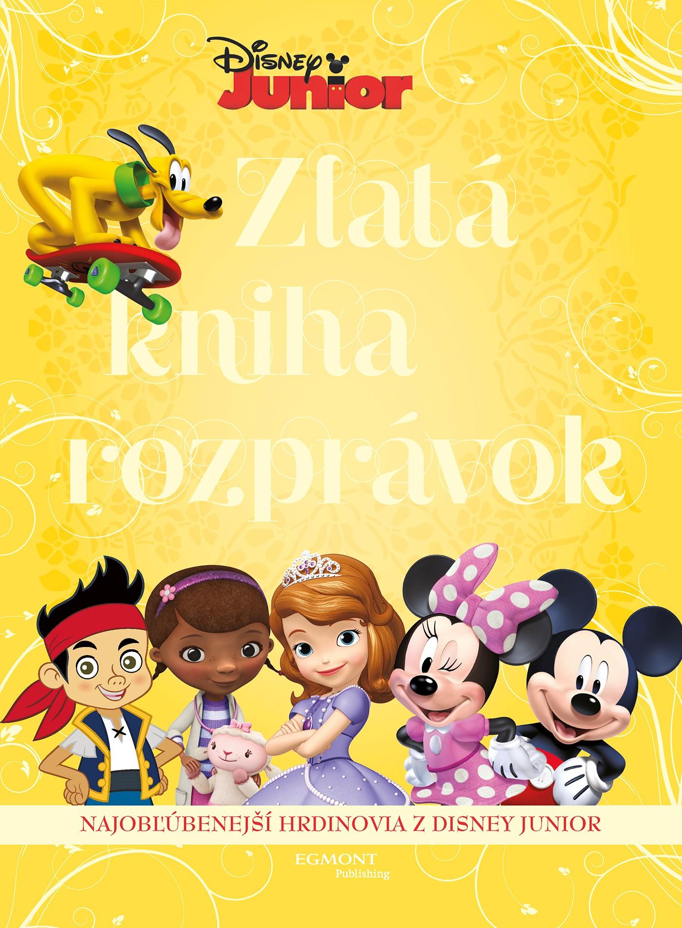 Disney Junior - Zlatá kniha rozprávok