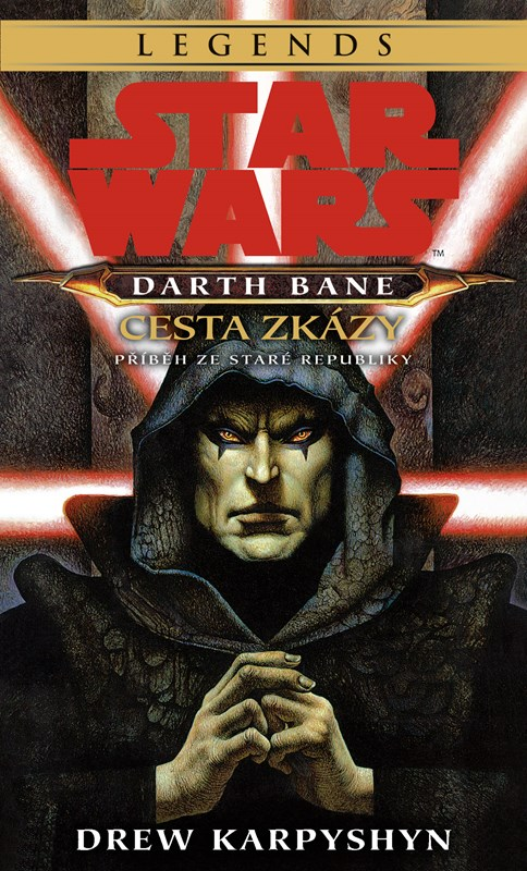 Star Wars - Darth Bane 1. Cesta zkázy