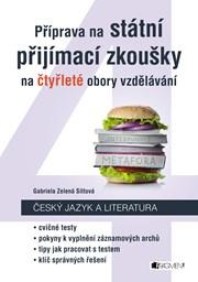Příprava na státní přijímací zkoušky na čtyřleté obory vzdělávání - Český jazyk