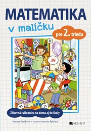 Matematika v malíčku pre 2. triedu