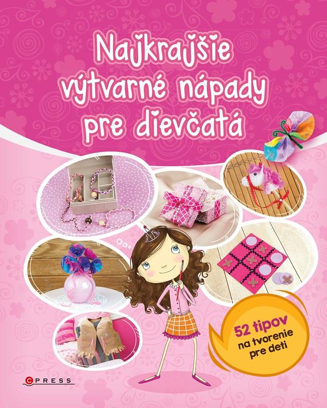 Najkrajšie výtvarné nápady pre dievčatá