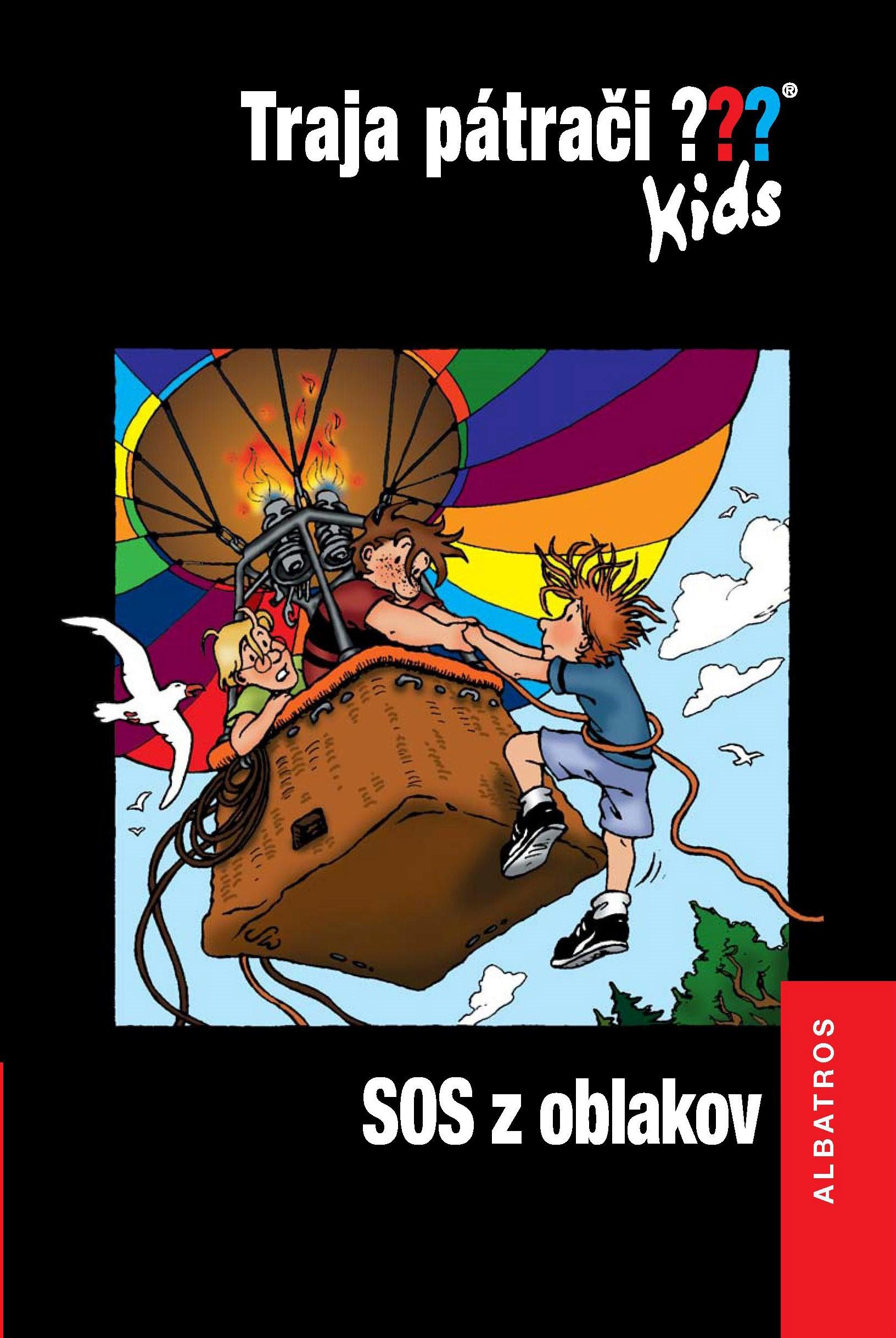 Traja pátrači Kids: SOS z oblakov