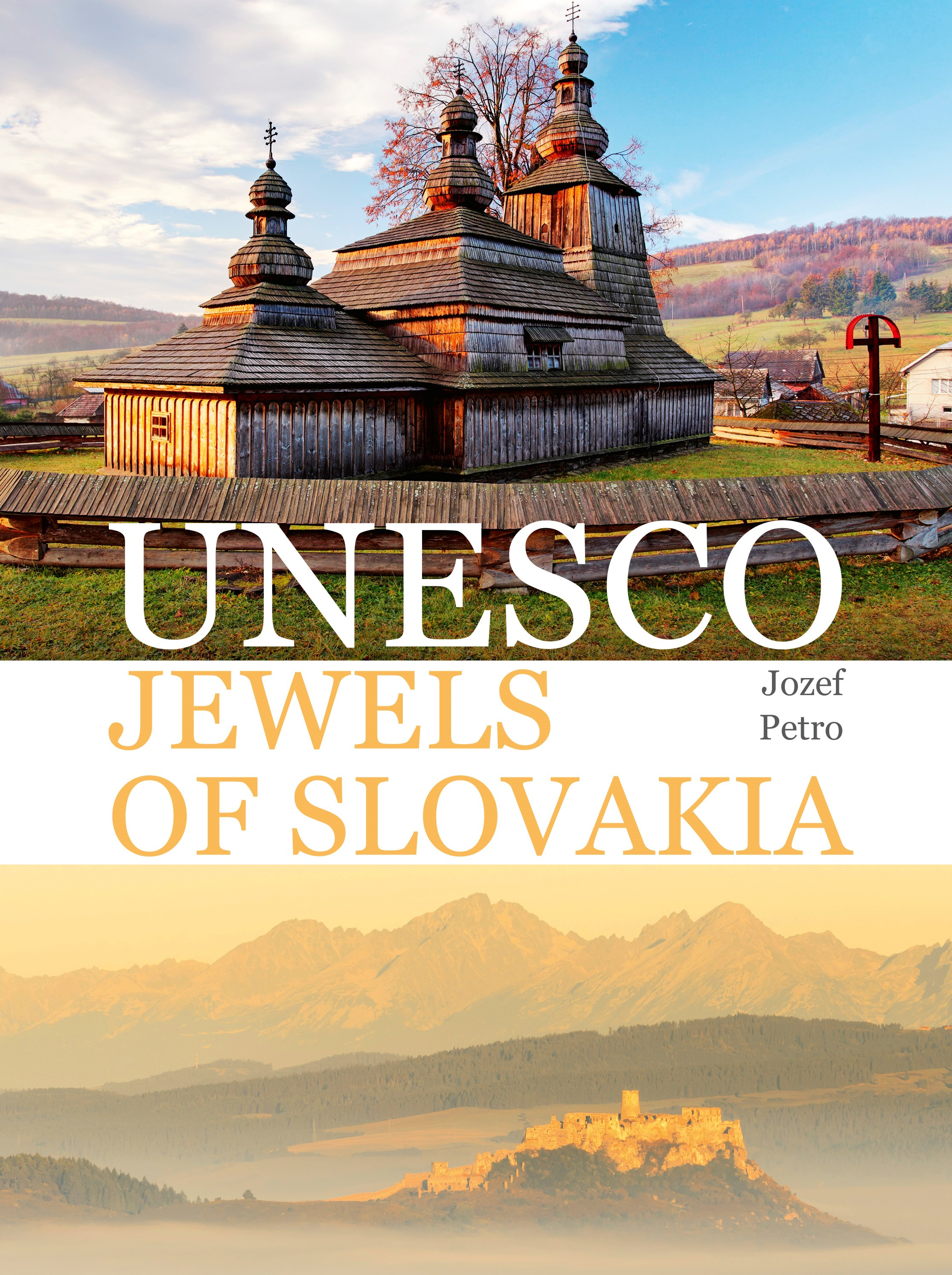 UNESCO Jewels of Slovakia