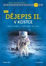Nový dějepis v kostce pro SŠ II.
