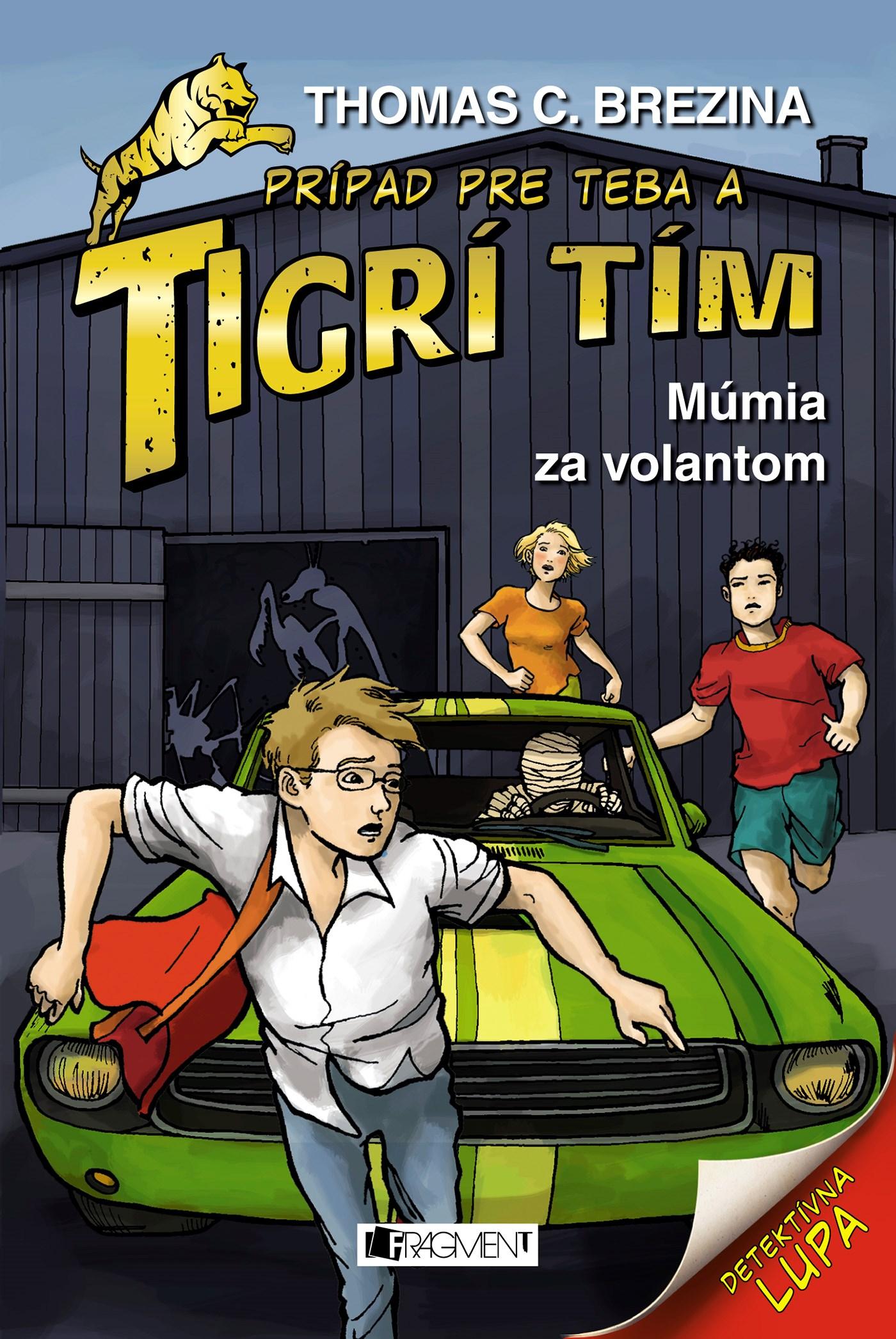 Tigrí tím – Múmia za volantom