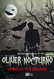 Oliver Nocturno 1 - Upírova fotografie