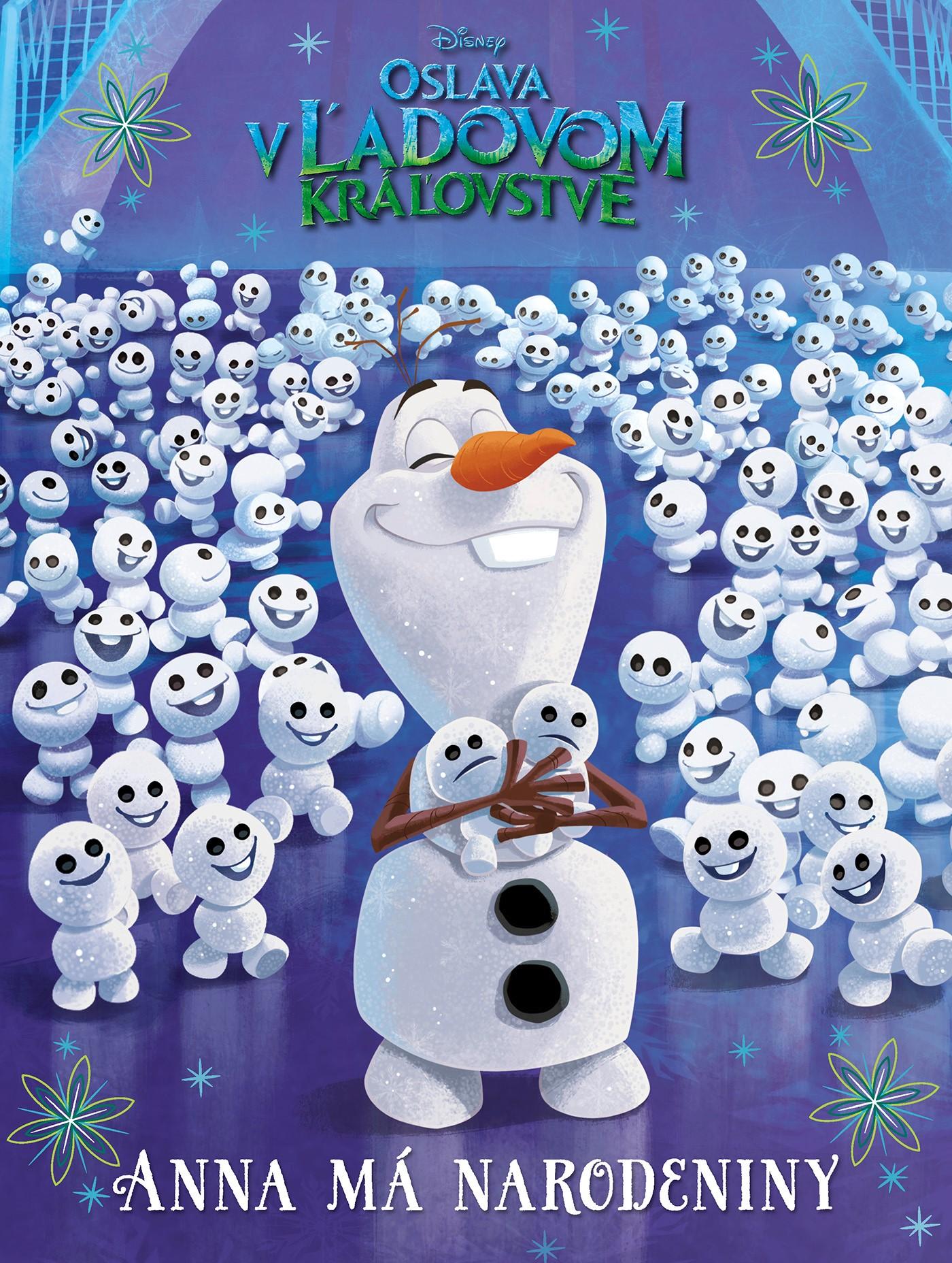 Ľadové kráľovstvo - Oslava v Ľadovom kráľovstve - Anna má narodeniny