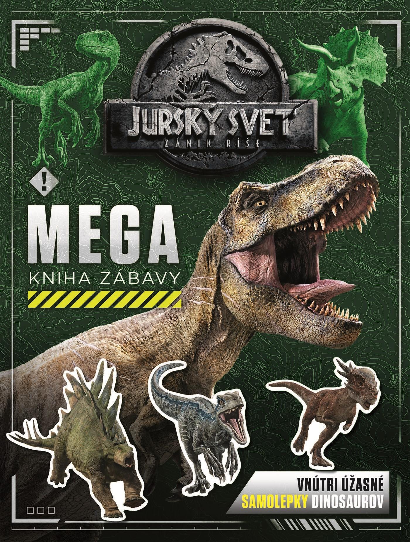 Jurský svet - Zánik ríše - Mega kniha zábavy
