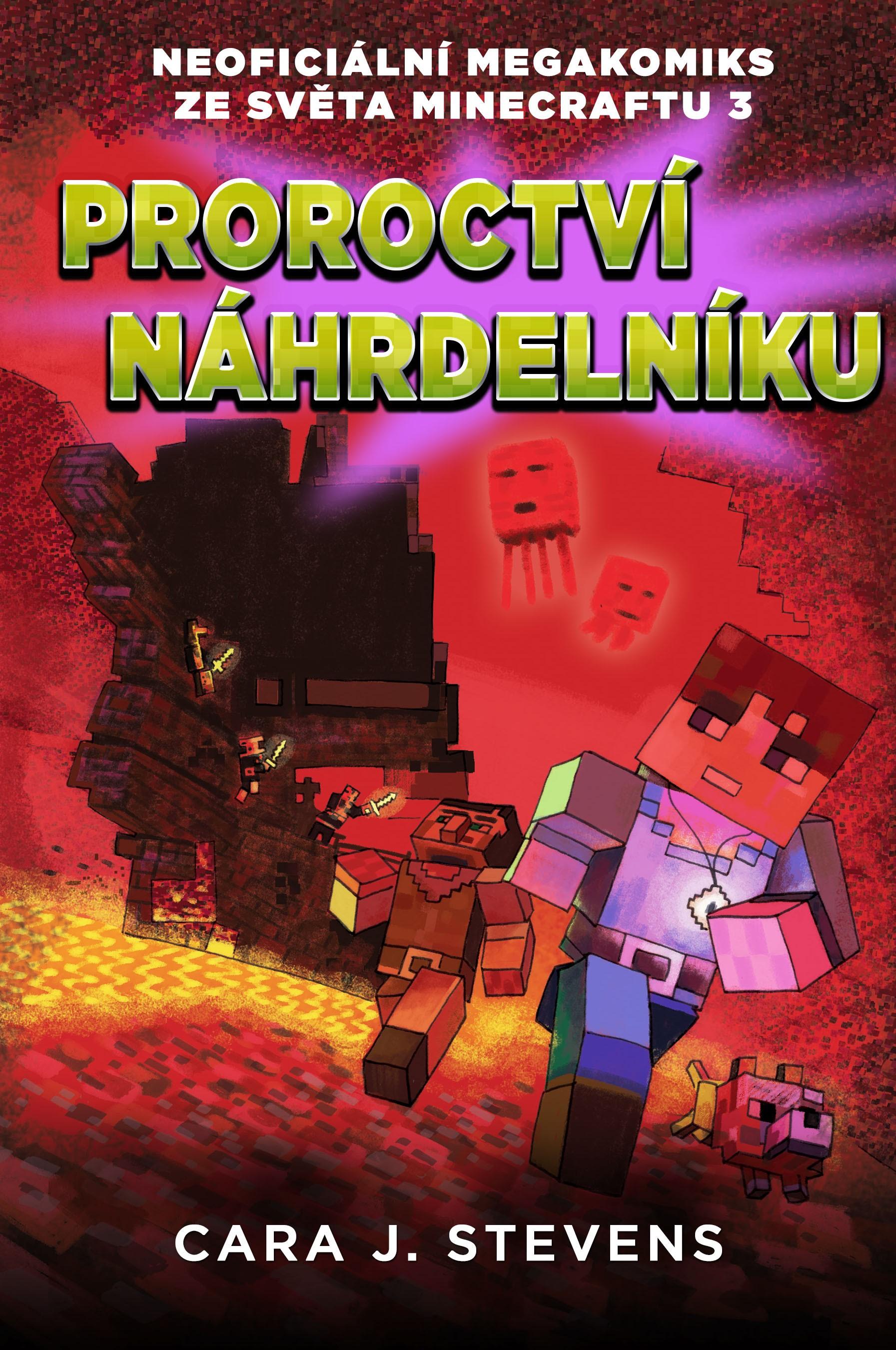 Proroctví náhrdelníku: Neoficiální megakomiks ze světa Minecraftu 3
