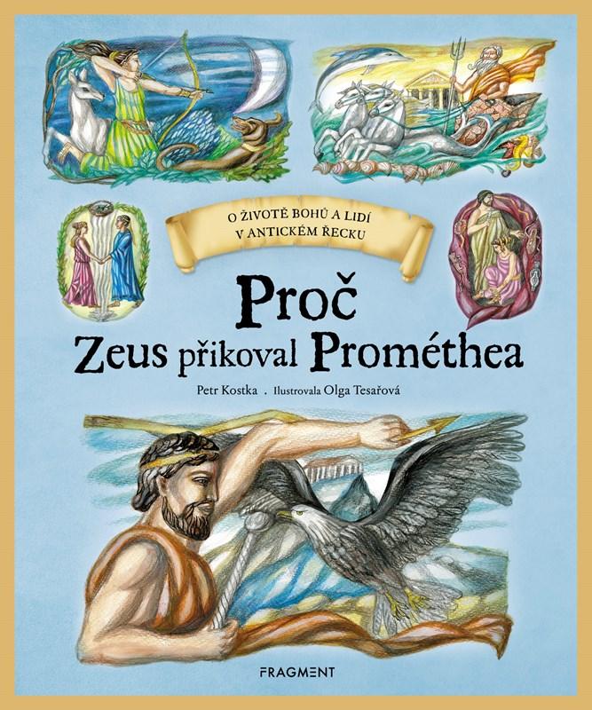 Proč Zeus přikoval Prométhea