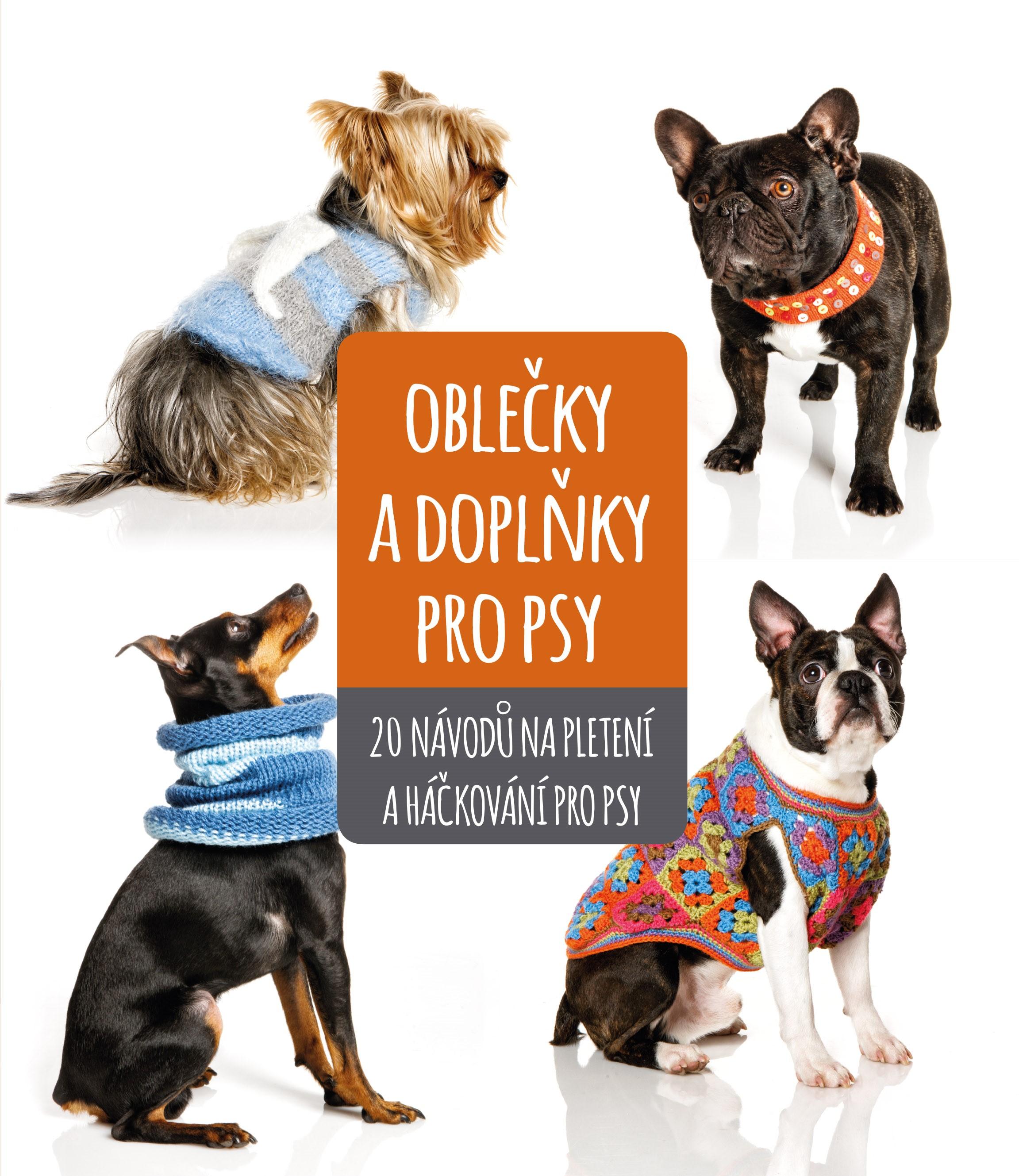 Oblečky a doplňky pro psy