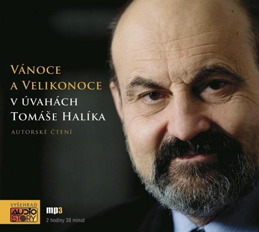 Vánoce a Velikonoce v úvahách Tomáše Halíka  (audiokniha)